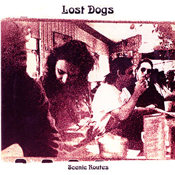 Lost Dogs ~ Scenic Routes